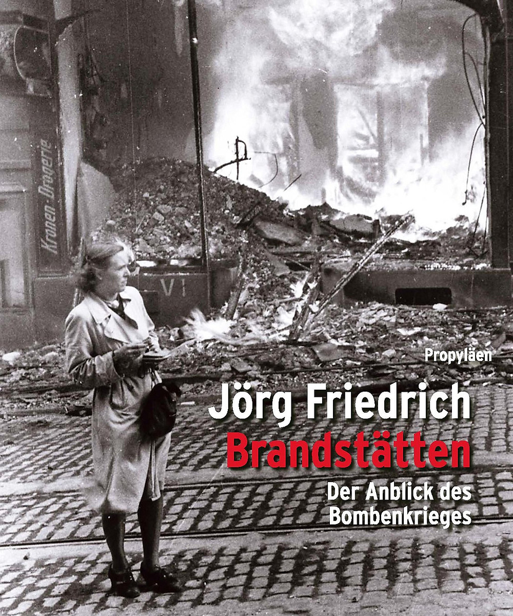 Brandstätten by Jörg Friedrich