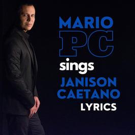 MARIO PC SINGS JANISON CAETANO LYRICS