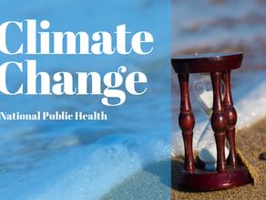 National Public Health: Climate Change