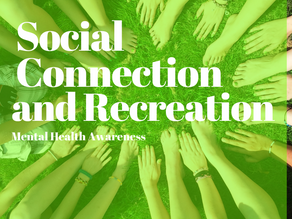 Social Connection and Recreation