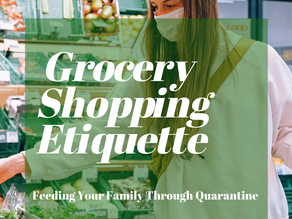 Grocery Shopping Etiquette - Feeding Your Family