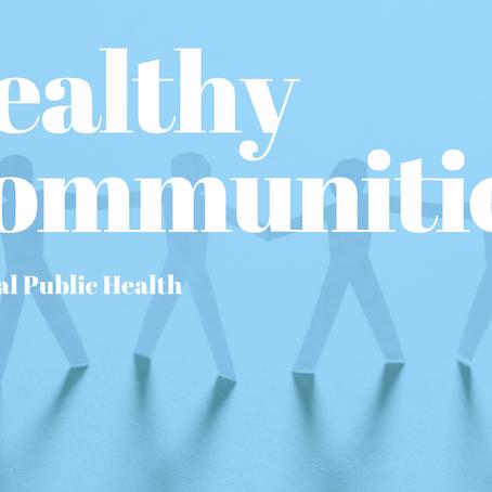 National Public Health: Healthy Communities