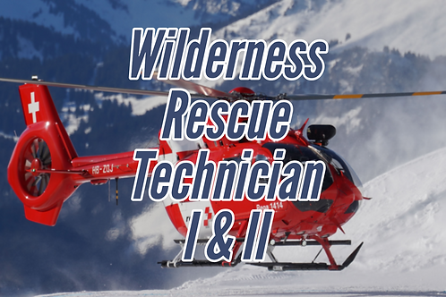 Wilderness Rescue Technician I & II