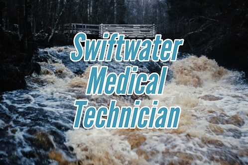 Swiftwater Medical Technician
