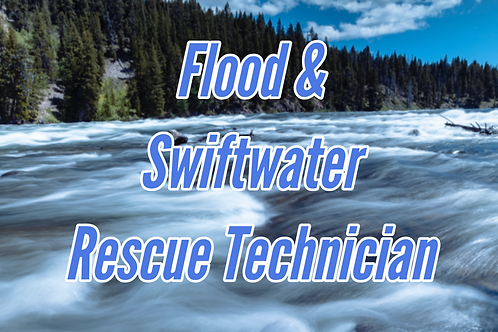 Flood & Swiftwater Rescue Technician   ​