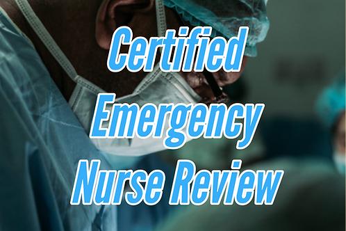 Certified Emergency Nurse (CEN) REVIEW