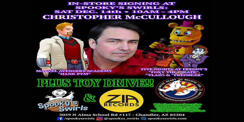 Christopher McCullough Signing/Toy Drive @ SPOOKY'S SWIRLS