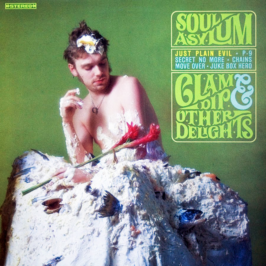 Soul Asylum – Clam Dip & Other Delights (Twin/Tone, 1988). Cover photo by Daniel Corrigan.