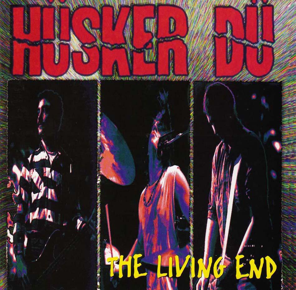 Hüsker Dü – The Living End (Warner Bros., 1994). Cover photos by Daniel Corrigan.