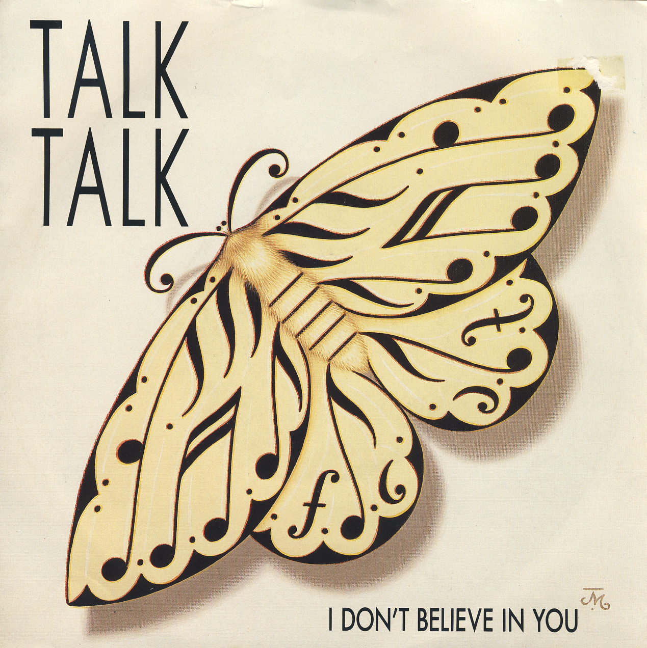 "Talk Talk ‎– ""I Don't Believe In You""/""Does Caroline Know"" single (Parlophone, 1986). Cover art by James Marsh."