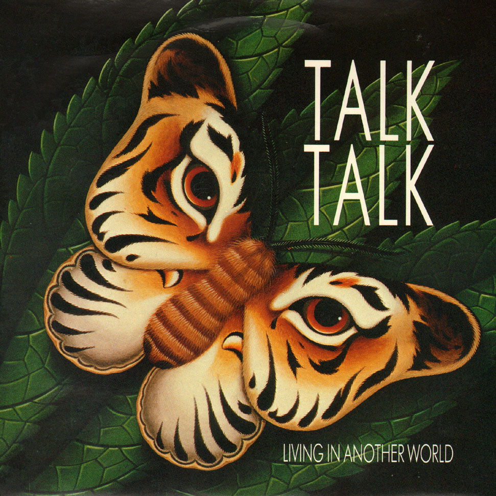 "Talk Talk ‎– ""Living In Another World""/""For What It's Worth"" single (EMI, 1986). Cover art by James Marsh."