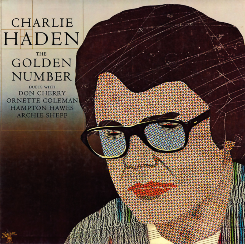 Charlie Haden - The Golden Number (A&M, 1977). Cover art by Lou Beach.