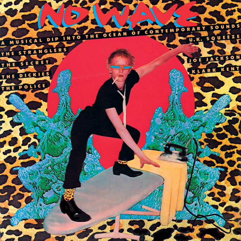 Various Artists - No Wave (A&M, 1978). Cover art by Lou Beach.