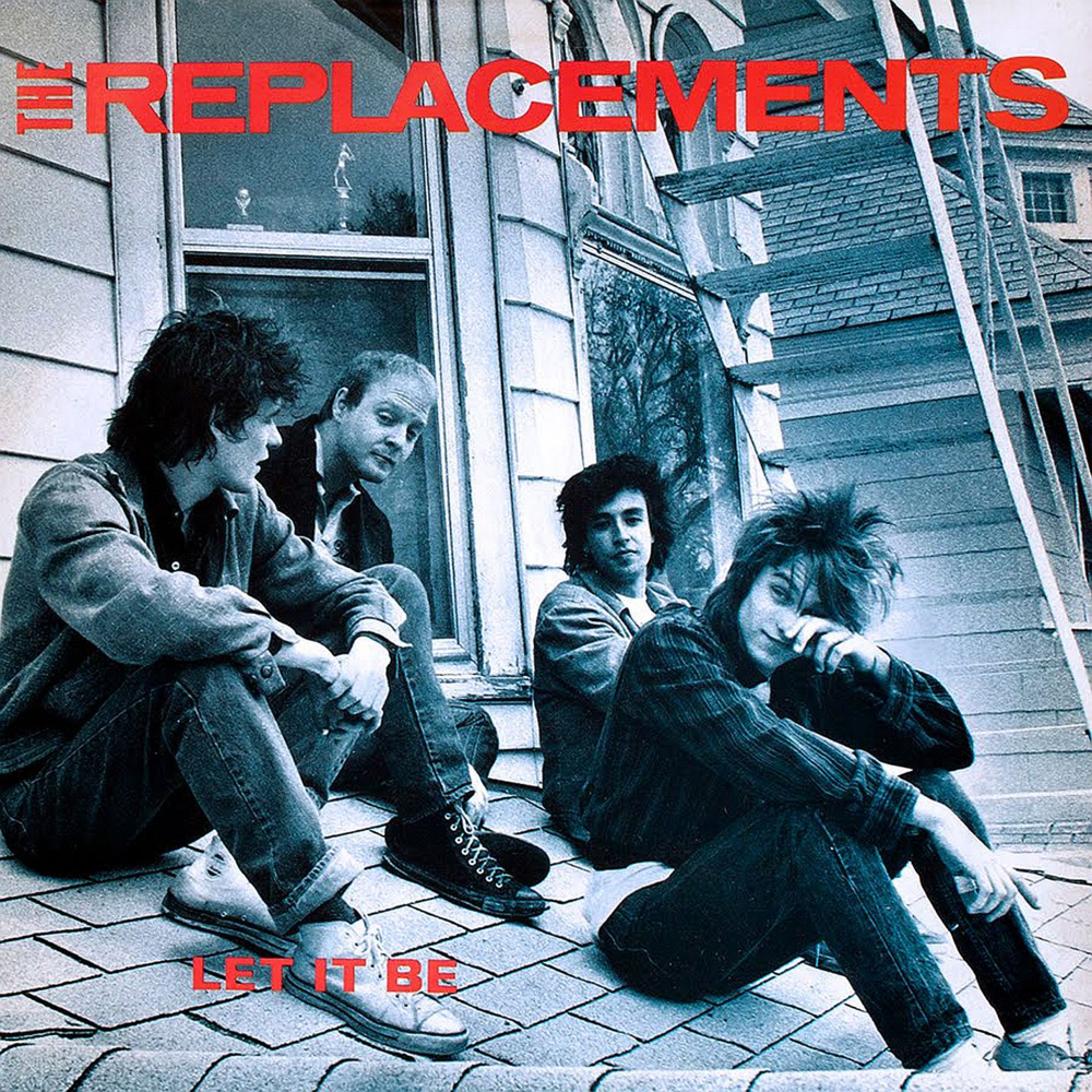 The Replacements - Let It Be (Twin/Tone, 1984). Cover photo by Daniel Corrigan.