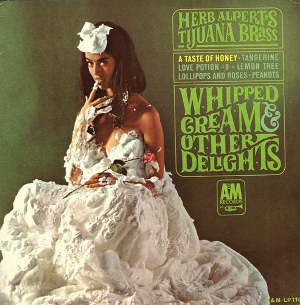 Herb Alpert's Whipped Cream and Other Delights (A&M, 1965)