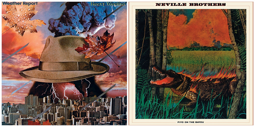 Weather Report - Heavy Weather (Columbia, 1977) and The Neville Brothers - Fiyo On The Bayou (A&M, 1981). Cover art by Lou Beach.