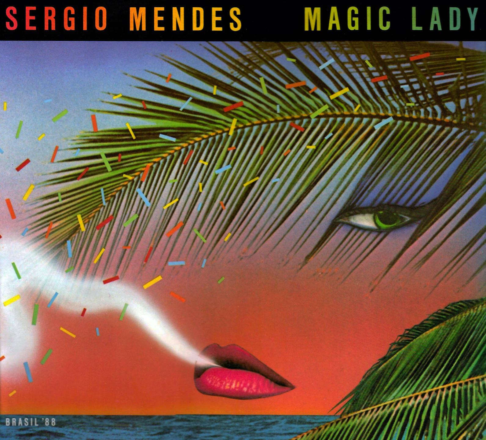 Sergio Mendes & Brasil '88 - Magic Lady (Elektra, 1979). Cover art by Lou Beach.