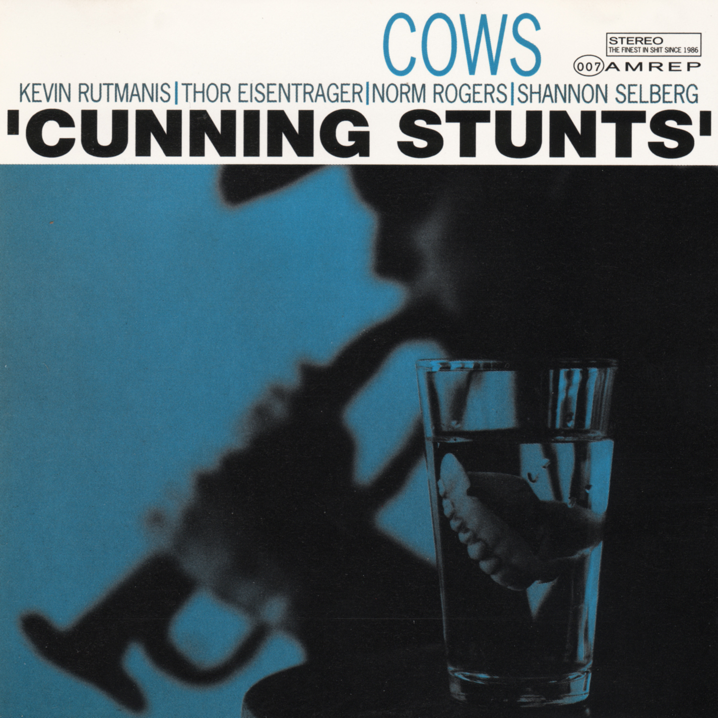 Cows – Cunning Stunts (AmRep, 1992). Cover photo by Daniel Corrigan.