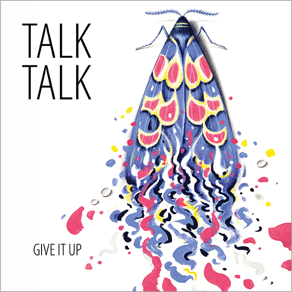 "Talk Talk ‎– ""Give It Up""/""Pictures Of Bernadette"" single (Parlophone, 1986). Cover art by James Marsh."
