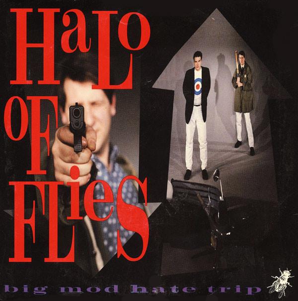 "Halo of Flies – ""Big Mod Hate Trip"" single (AmRep, 1991). Cover photos by Daniel Corrigan."