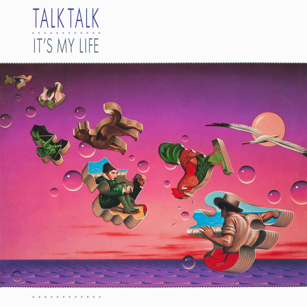 Talk Talk ‎– It's My Life (EMI, 1984). Cover art by James Marsh.