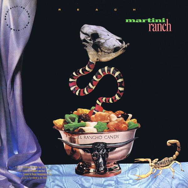 """Martini Ranch - """"Reach"""" single (Sire, 1988). Cover art by Lou Beach."""