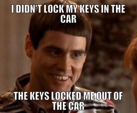 I Locked My Keys In My Car >> Locked My Keys In The Car