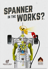 Spanner in the works - A booklet about Mens Health