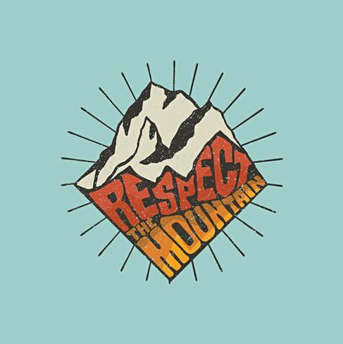 Respect The Mountain