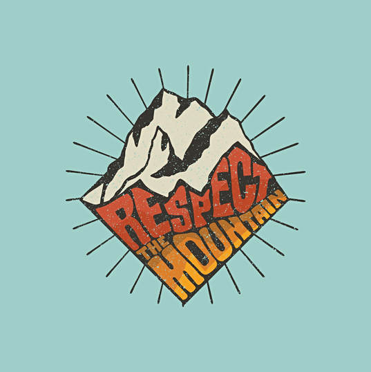 Respect The Mountain Handlettering and Illustration
