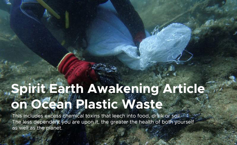 Spirit Earth Awakening Article  on Ocean Plastic Waste