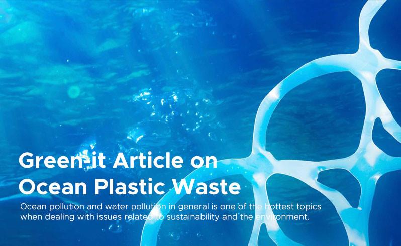 Green-it Article on  Ocean Plastic Waste