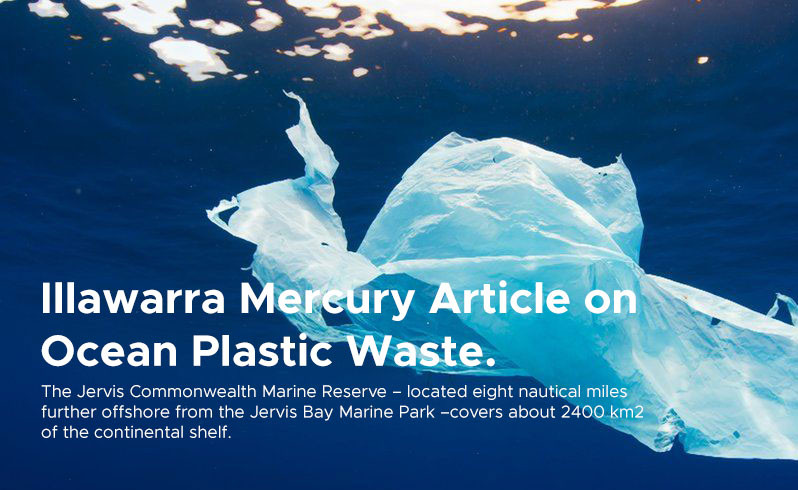 Illawarra Mercury Article on  Ocean Plastic Waste.