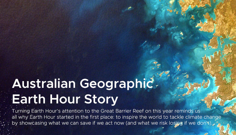 Australian Geographic  Earth Hour Story