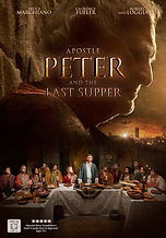 Apostle Peter and the Last Supper - Directed by Gabriel Sabloff