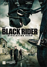 The Black Rider: Revelation Road - Directed by Gabriel Sabloff