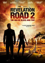 Revelation Road 2: The Sea of Glass and Fire - Directed by Gabriel Sabloff