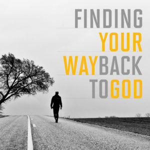 Finding-Your-Way-Back-To-God-Social-Medi