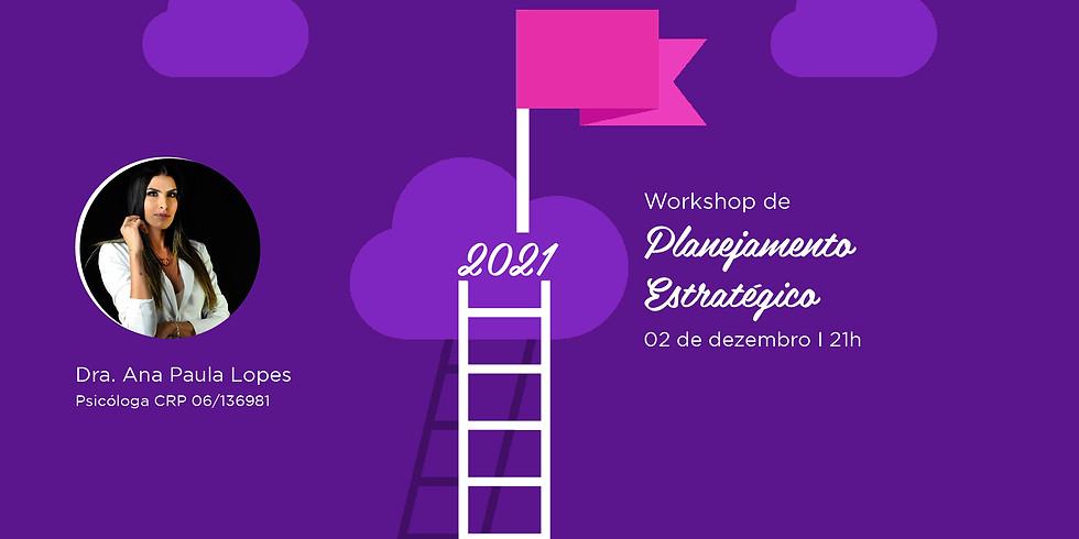Workshop Planejamento Estratégico 2021