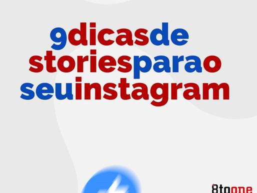 9 dicas de stories para o seu instagram