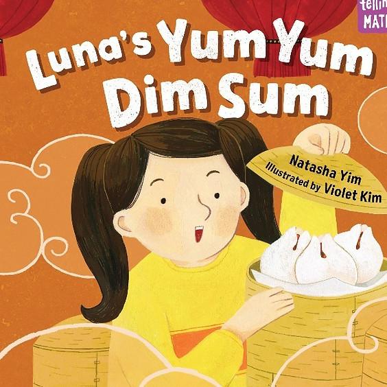 Luna's Yum Yum Dim Sum Virtual Book Reading with author and illustrator