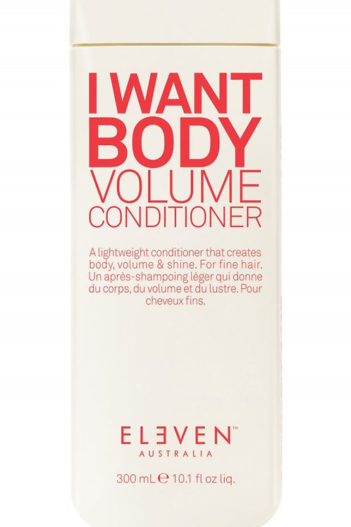 Eleven I Want Body Volume Conditioner (300ml)