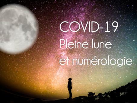 COVID-19, PLEINE LUNE ET NUMÉROLOGIE