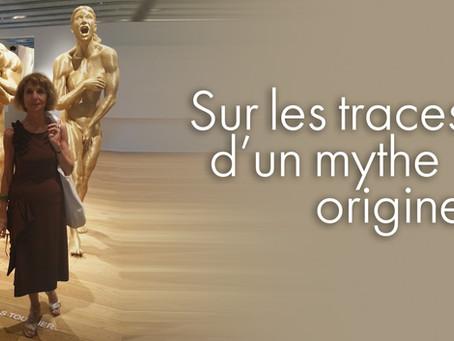 Sur les traces d'un mythe originel