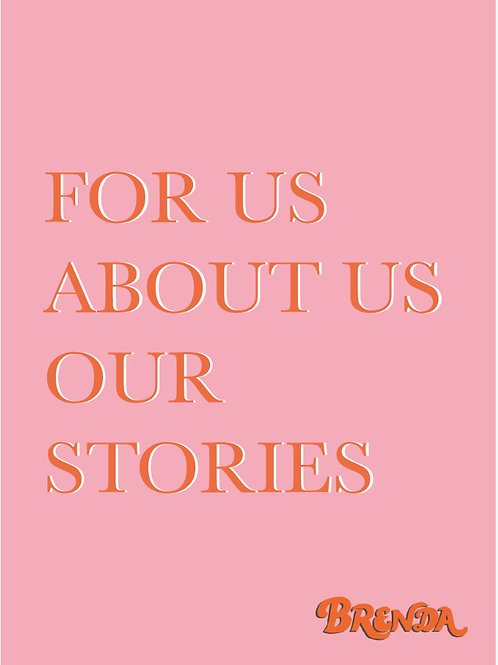 A5 Art Print - FOR US, ABOUT US, OUR STORIES