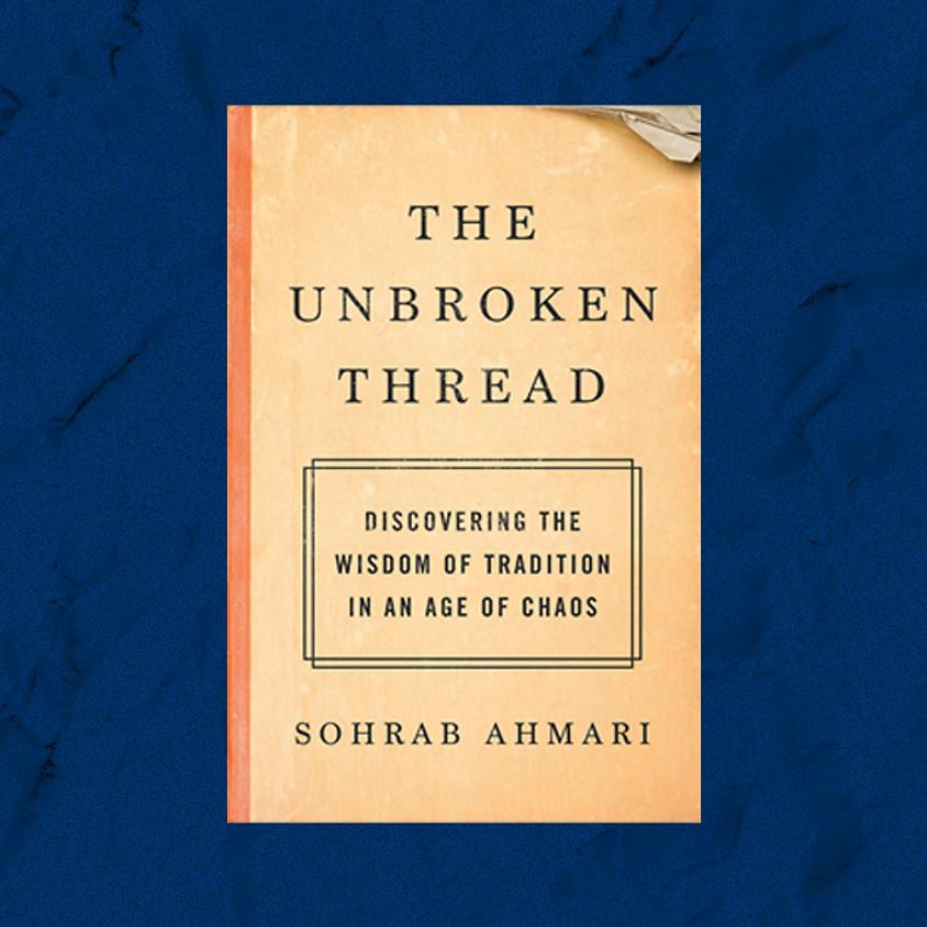Tradition Amid Chaos: An Evening With Sohrab Ahmari