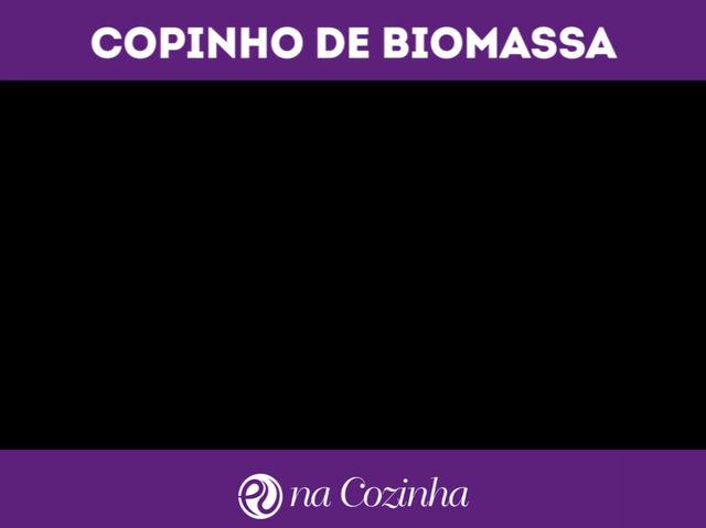 Copinho de Biomassa