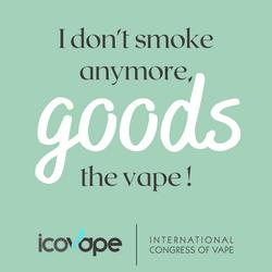 I don't smoke anymore, goods the vape