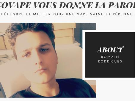 Romain Rodrigues, prêt à se battre pour la Vape !