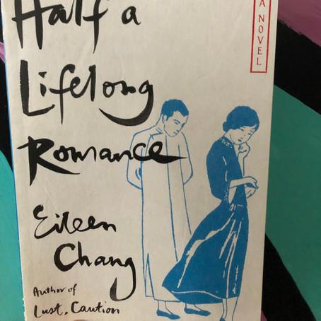 Eileen Chang's Half a Lifelong Romance